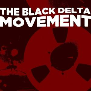 The Black Delta Movement-jpg.com