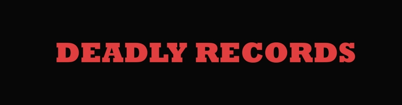 Deadly Records-jpg.com